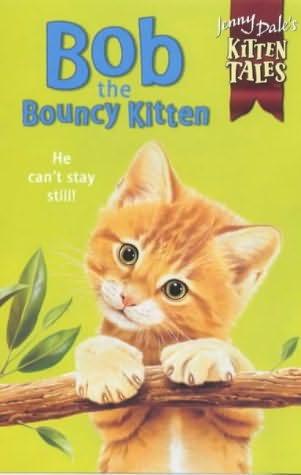 book cover of Bob the Bouncy Kitten