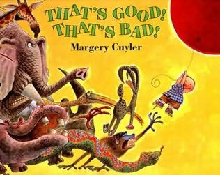 book cover of That\'s Good! That\'s Bad!