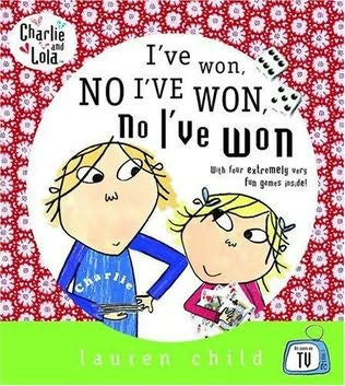 book cover of I\'ve Won, No I\'ve Won, No I\'ve Won!