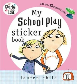 book cover of My School Play Sticker Book