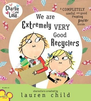 book cover of We Are Extremely Very Good Recyclers