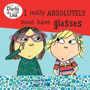 book cover of I Really Absolutely Must Have Glasses