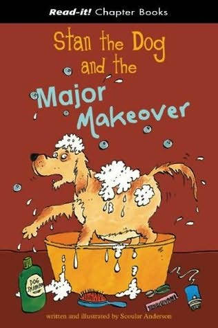 book cover of Stan the Dog And the Major Makeover
