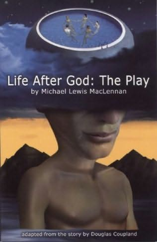 book cover of Life After God: The Play