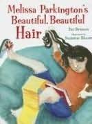 book cover of Melissa Parkington\'s Beautiful, Beautiful Hair