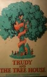 book cover of Trudy and the Tree House