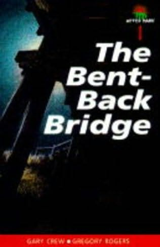 book cover of The Bent Back Bridge