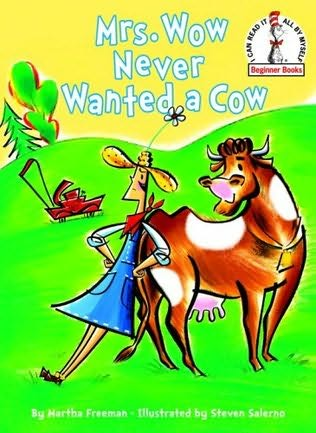 book cover of Mrs. Wow Never Wanted a Cow