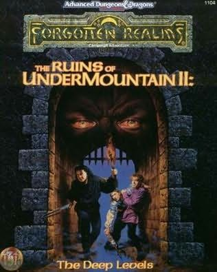 book cover of The Ruins of Undermountain II : The Deep Levels (Forgotten Realms Campaign Adventure)