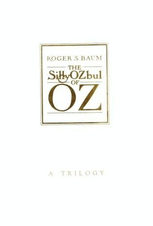 book cover of The Silly Ozbuls of Oz