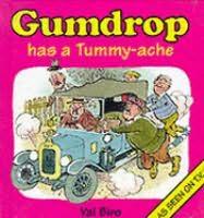 book cover of Gumdrop Has a Tummy-ache