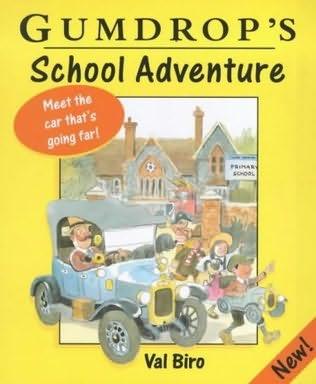 book cover of Gumdrop\'s School Adventure