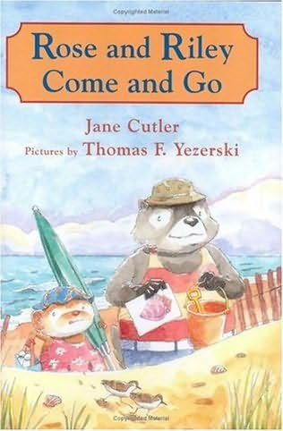 book cover of Rose and Riley Come and Go
