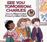 book cover of See You Tomorrow, Charles