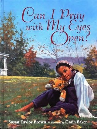 book cover of Can I Pray with My Eyes Open?