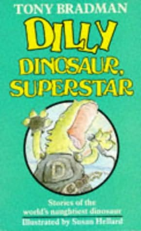 book cover of Dilly Dinosaur, Superstar