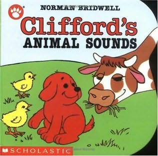 book cover of Clifford\'s Animal Sounds