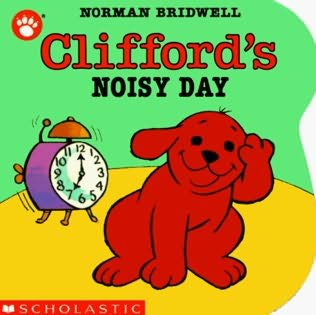 book cover of Clifford\'s Noisy Day