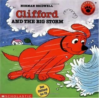 book cover of Clifford And The Big Storm