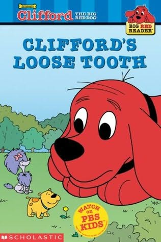 book cover of Clifford\'s Loose Tooth