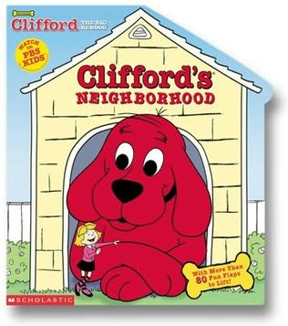 book cover of Clifford\'s Neighborhood