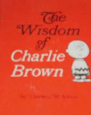 book cover of The Wisdom of Charlie Brown