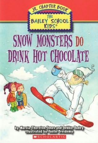 book cover of Snow Monsters Do Drink Hot Chocolate