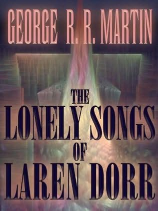 book cover of The Lonely Songs of Laren Dorr