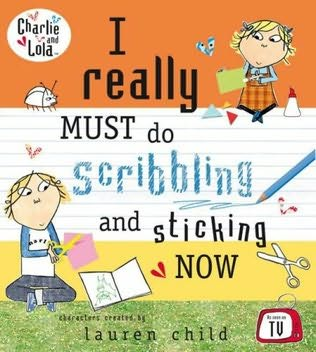 book cover of I Really Must Do Scribbling and Sticking Now