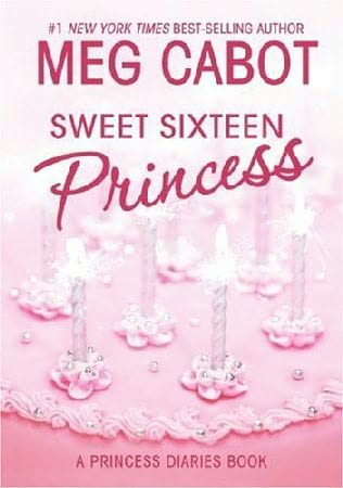 book cover of Sweet Sixteen Princess