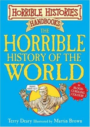 book cover of The Horrible History of the World