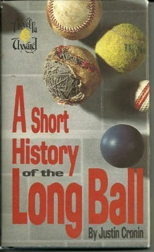 book cover of A Short History of the Long Ball