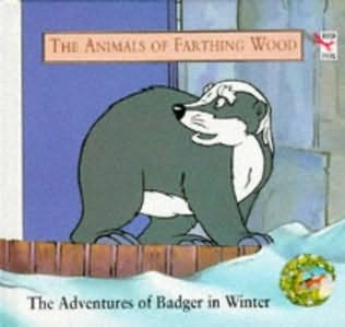 book cover of The Adventures of Badger in Winter