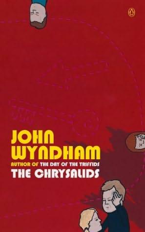 The Chrysalids by: John Wyndham