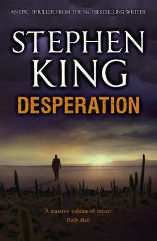 the plot of desperation a horror novel by stephen king Its activities are limited to the stephen king and richard bachman novels desperation and the regulators, respectively fandom games movies tv tak (stephen king) edit history talk (0) they gather at a theater and tom tells a story that took place 120 years ago.