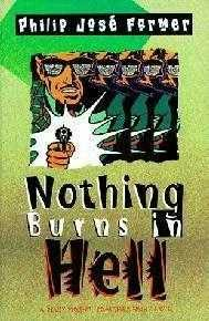 book cover of Nothing Burns in Hell