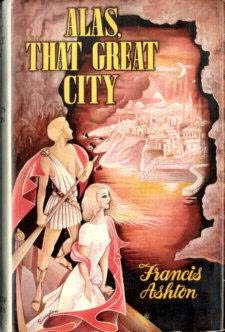 book cover of Alas, That Great City