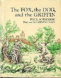 book cover of The Fox, the Dog, and the Griffin