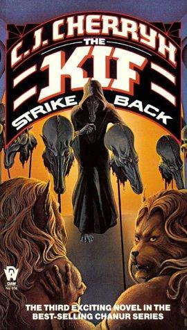 The Kif Strike Back (1985) - C J Cherryh