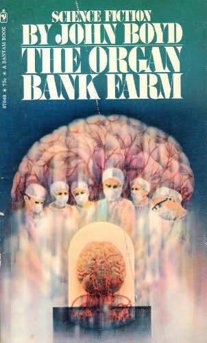 book cover of The Organ Bank Farm
