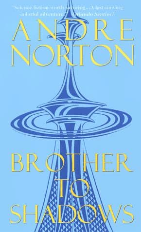 Brother to Shadows Andre Norton
