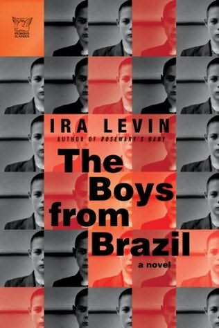 The Boys from Brazil (REQ) - Ira Levin