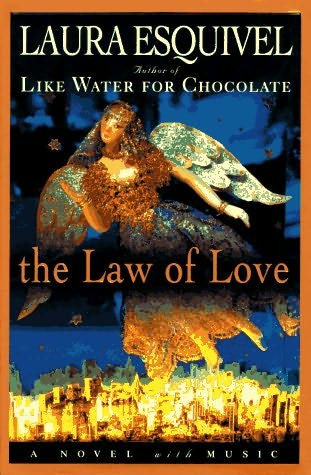 book cover of  The Law of Love  by Laura Esquivel