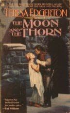 book cover of The Moon and the Thorn
