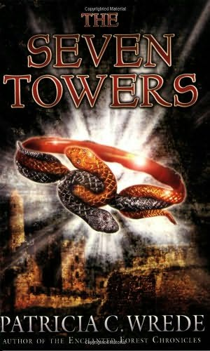 The Seven Towers By Patricia C Wrede border=
