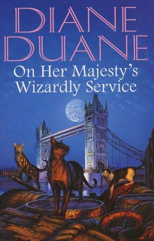 book cover of On Her Majesty\'s Wizardly Service