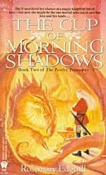 book cover of The Cup of Morning Shadows