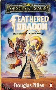 Feathered Dragon Forgotten Realms Maztica Book 3 By border=