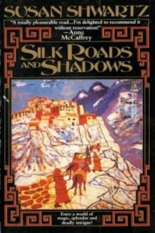 book cover of Silk Roads and Shadows