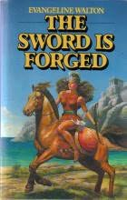 book cover of The Sword Is Forged